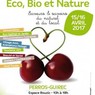 Salon Eco bio et Nature-Perros Guirec-15 et 16 avril 2017